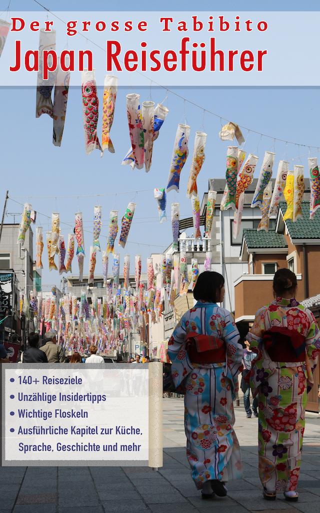 Für Die Reise: Der Tabibito Japan Reiseführer