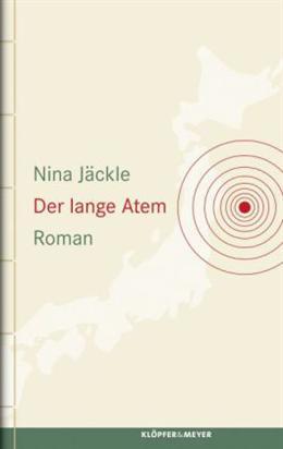 """""""Der lange Atem"""" von Nina Jäckle. ISBN: 9783863510770"""